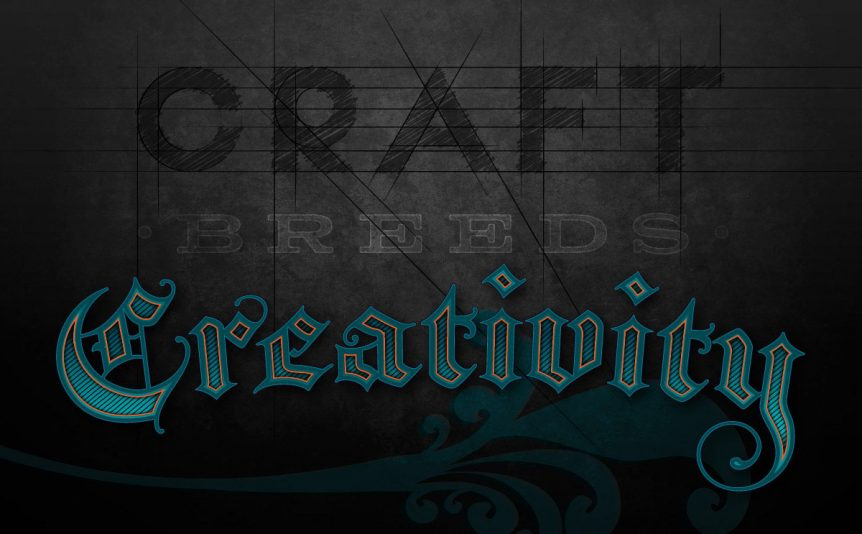 Craft Breeds Creativity