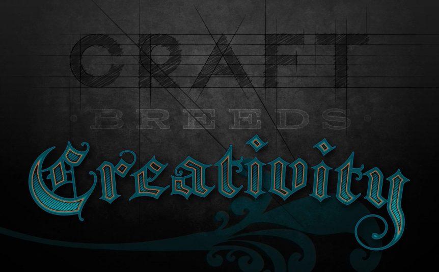 Craft Breeds Creativity